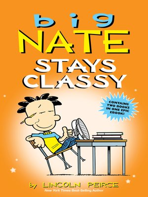 cover image of Big Nate Stays Classy