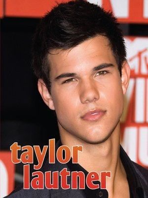 cover image of Taylor Lautner