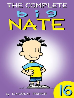 cover image of The Complete Big Nate, Volume 16