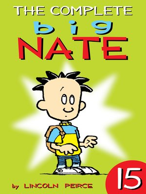 cover image of The Complete Big Nate, Volume 15