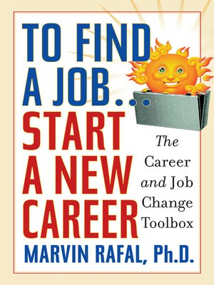 cover image of To Find a Job . . . Start a New Career