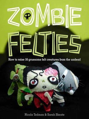 cover image of Zombie Felties