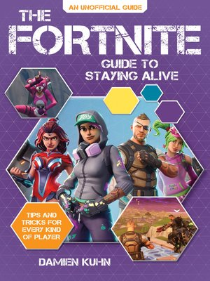 cover image of The Fortnite Guide to Staying Alive