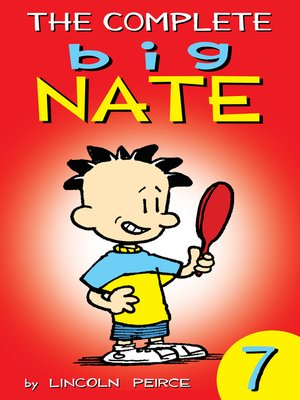 cover image of The Complete Big Nate, Volume 7