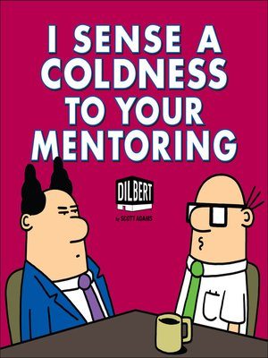 cover image of I Sense a Coldness to Your Mentoring
