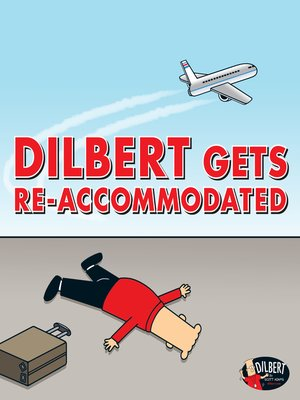 cover image of Dilbert Gets Re-accommodated