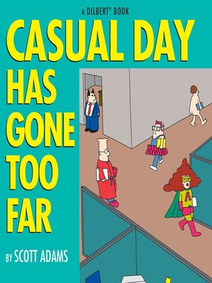 cover image of Casual Day Has Gone Too Far