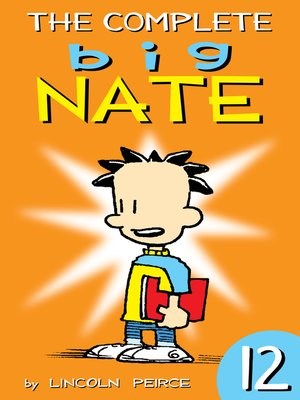 cover image of The Complete Big Nate, Volume 12
