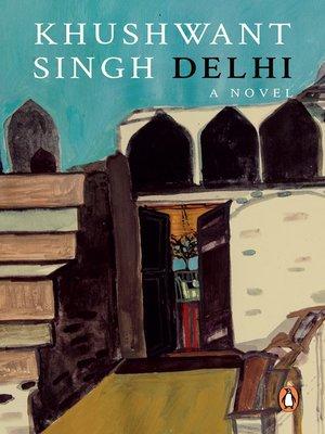 cover image of Delhi--A Novel