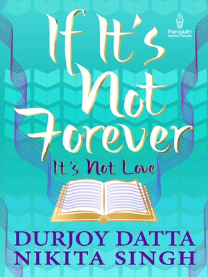 cover image of IF IT'S NOT FOREVER