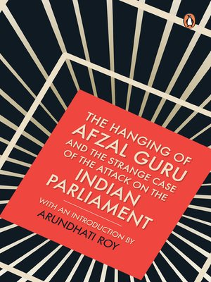 cover image of The Hanging of Afzal Guru and the Strange Case of the Attack on the Indian Parliament