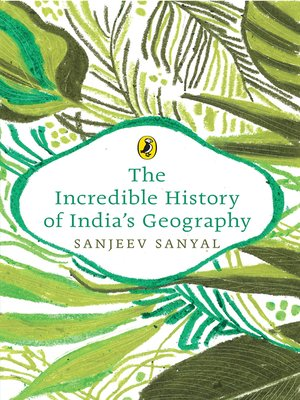 cover image of The Incredible History of India's Geography