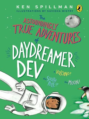 cover image of The Astoundingly True Adventures of Daydreamer Dev