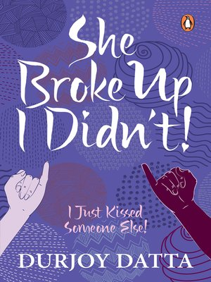 cover image of SHE BROKE UP, I DIDN'T