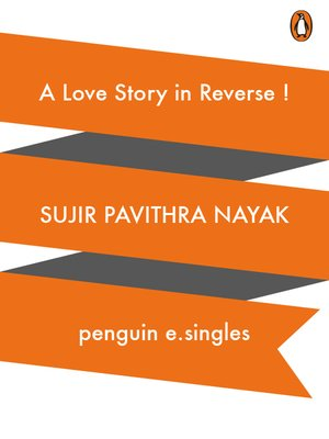 cover image of A Love Story in Reverse!