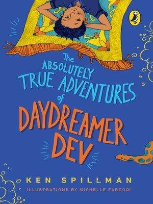 cover image of The Absolutely True Adventures of Daydreamer Dev (omnibus edition, 3 in 1)