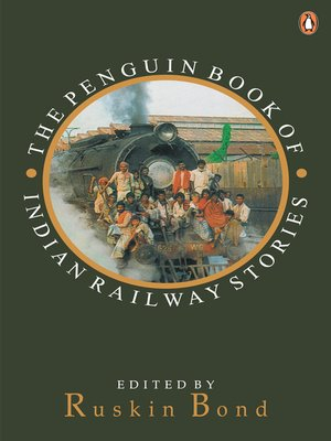 cover image of THE PENGUIN BOOK OF INDIAN RAILWAY STORIES
