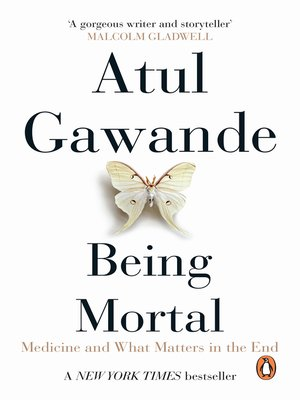 Being Mortal Medicine And What Matters In The End Epub