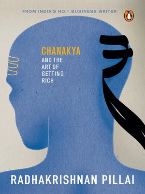 cover image of Chanakya and the Art of Getting Rich