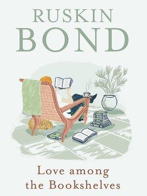 cover image of Love among the Bookshelves