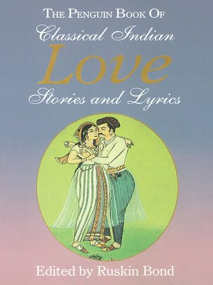cover image of The Penguin Book of Classical Indian Love Stories and Lyrics