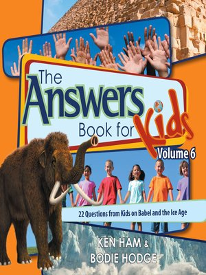 cover image of The Answers Book for Kids, Volume 6