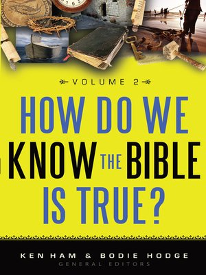 cover image of How Do We Know the Bible is True?, Volume 2