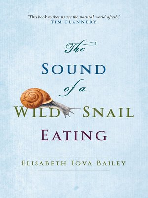 cover image of The Sound of a Wild Snail Eating