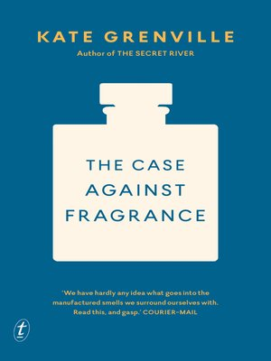 cover image of The Case Against Fragrance