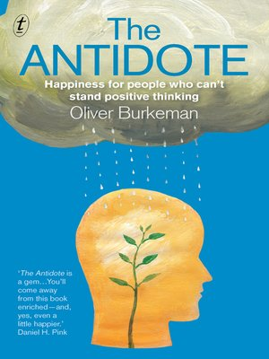 The antidote by oliver burkeman overdrive rakuten overdrive the antidote fandeluxe PDF