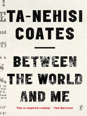 cover image of Between the World and Me