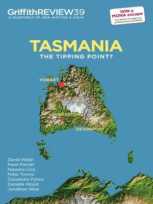 cover image of Griffith Review 39 - Tasmania: The Tipping Point