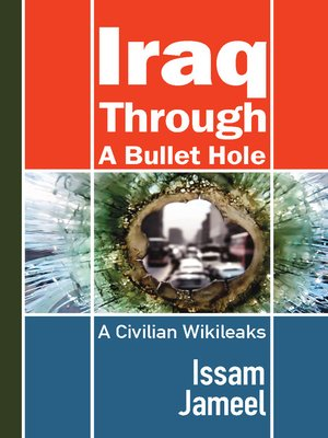 cover image of Iraq through a Bullet Hole