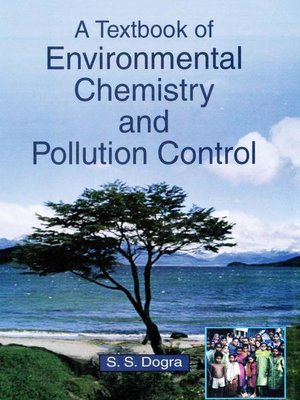 A Textbook of Environmental Chemistry and Pollution Control by S  S