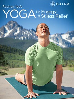 cover image of Rodney Yee's Yoga for Energy and Stress Relief, Episode 2
