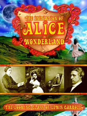 cover image of The Initiation Of Alice In Wonderland