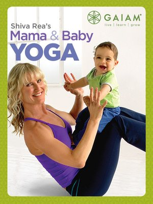 cover image of Shiva Rea's Mama & Baby Yoga, Episode 2