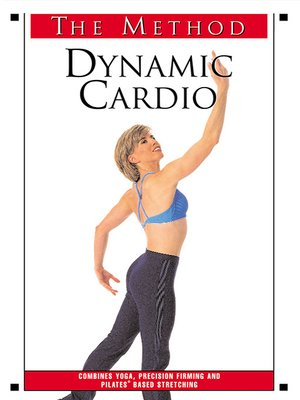 cover image of The Method: Dynamic Cardio