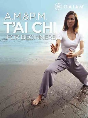 cover image of A.M./P.M. Tai Chi For Beginners, Episode 1