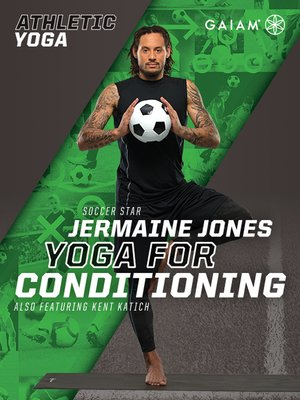 cover image of Athletic Yoga: Yoga for Conditioning with Jermaine Jones, Episode 1