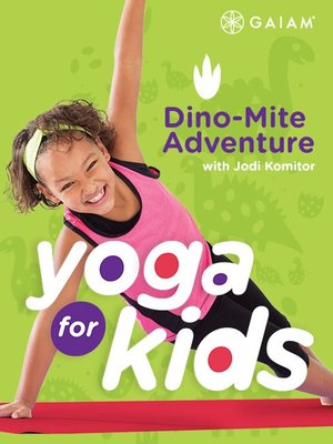 cover image of Yoga for Kids: Dino-Mite Adventure, Episode 4
