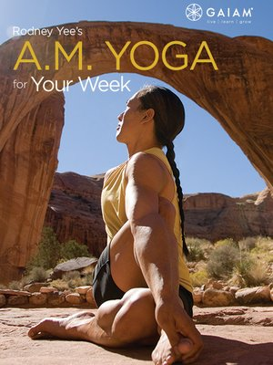 cover image of Rodney Yee's A.M. Yoga for Your Week, Episode 4