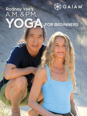 cover image of Rodney Yee's A.M. & P.M. Yoga for Beginners, Episode 1