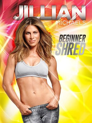 cover image of Jillian Michaels: Beginner Shred, Episode 1