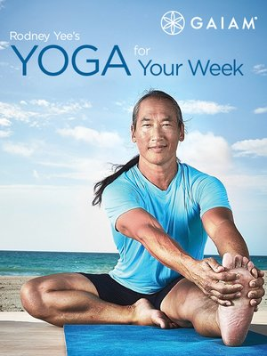 cover image of Rodney Yee's Yoga for Your Week, Episode 1