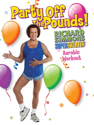 cover image of Richard Simmons: Party Off The Pounds