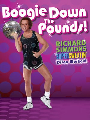 cover image of Richard Simmons: Boogie Down The Pounds