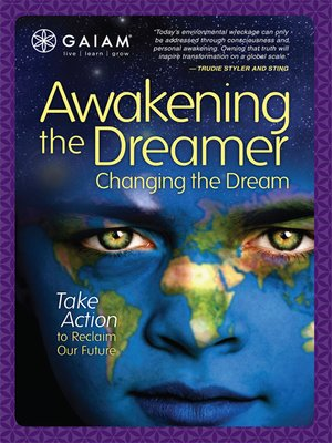 cover image of Awakening The Dreamer, Changing The Dream