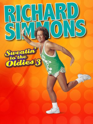 cover image of Richard Simmons: Sweatin' to the Oldies 3