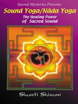 cover image of Sound Yoga With Shanti Shivani